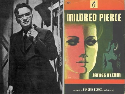 James M. Cain (yazarı) ve Mildred Pierce (kitabı)