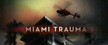 Miami Trauma